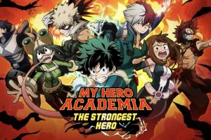 My Hero Academia: The Strongest Hero Launches On Mobile
