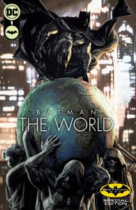 BATMAN: THE WORLD SPECIAL EDITION