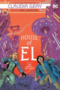 HOUSE OF EL BOOK TWO: THE ENEMY DELUSION