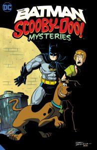 THE BATMAN & SCOOBY-DOO MYSTERIES VOL. 1