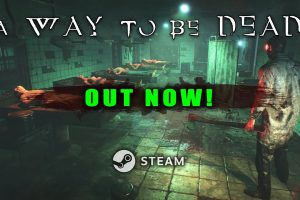 There's A Way To Be Dead, And It's On Steam Early Access