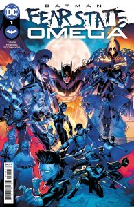 BATMAN: FEAR STATE: OMEGA #1