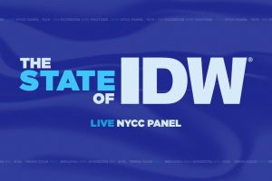 """The Announcements Made During The """"State Of IDW"""""""