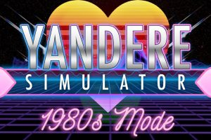 Yandere Simulator 1980s mode now available!